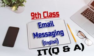 Email Messaging 9th Class